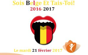« Sois belge et tais-toi »  revient avec un nouveau spectacle…..Le mardi 21 février 2017